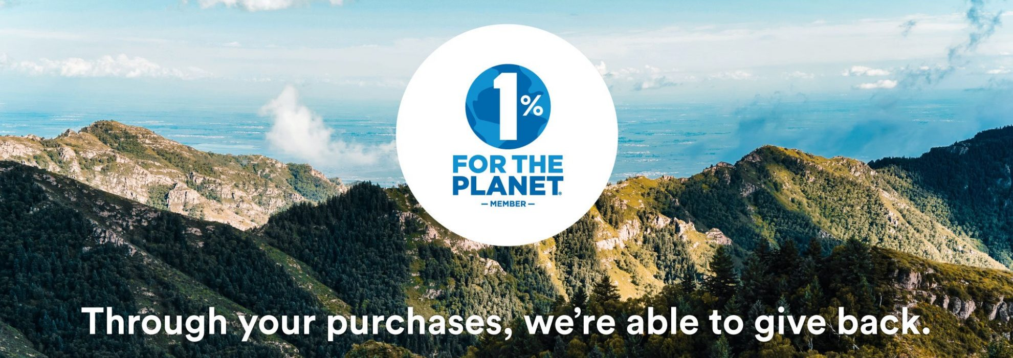 Proud member of the 1% for the planet initiative